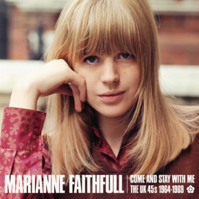 Marianne Faithfull: Come and Stay With Me (Ace/Border)