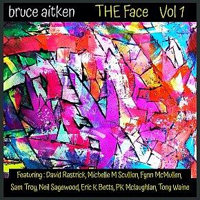 Bruce Aitken: The Face Vol 1 (digital outlets)