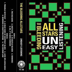 The Bleeding Allstars: Uneasy Listening (Thokei Tapes/bandcamp)