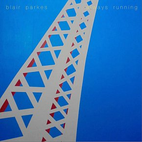 Blair Parkes: Always Running (usual digital outlets)