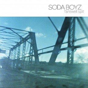 Soda Boyz: Farewell Spit (Flying Out/digital outlets)