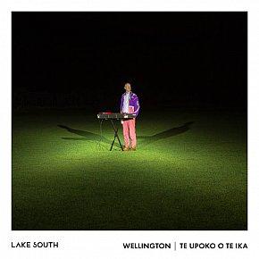 Lake South: Wellington/Te Upoko O Te Ika (Home Alone/digital outlets)