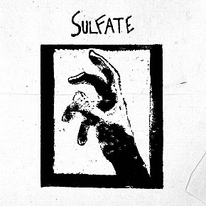 Sulfate: Sulfate (Prison Tapes/digital outlets)