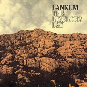 Lankum: The Livelong Day (Rough Trade/Rhythmethod)