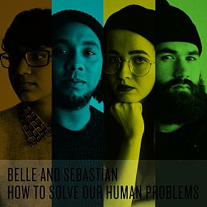 Belle and Sebastian: How to Solve Our Human Problems (Matador)
