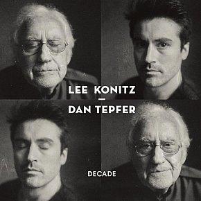 Lee Konitz and Dan Tepfer: Decade (usual digital outlets)