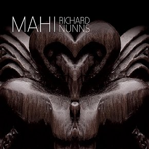 Richard Nunns: Mahi (Rattle/digital outlets)