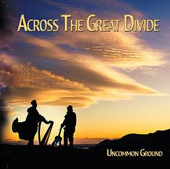 Across the Great Divide: Uncommon Ground (CurioMusic)