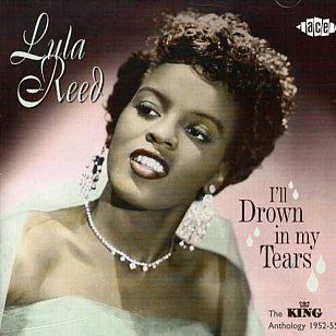 Lula Reed: I'll Drown in my Tears (1952)