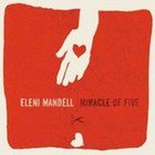 Eleni Mandell: Miracle of Five (Shock)