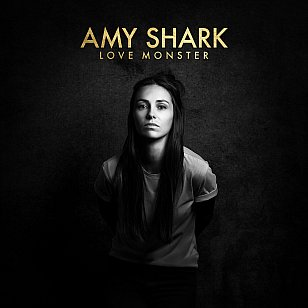 Amy Shark: Love Monster (Sony/usual digital outlets)
