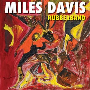 Miles Davis: Rubberband (Warners)