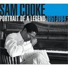 Sam Cooke: Portrait of a Legend 1951-64 (Abkco)