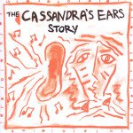 Cassandra's Ears: The Cassandra's Ears Story (Blind Date)