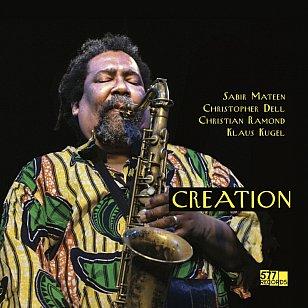 Sabir Mateen: Creation (577 Records/digital outlets)