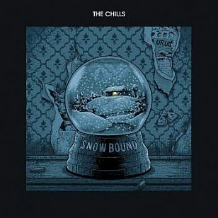 The Chills: Snow Bound (Fire/Southbound)