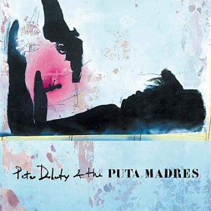 Peter Doherty and the Puta Madres: Peter Doherty and the Puta Madres (Strap Originals/Southbound)