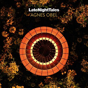 Various Artists: Late Night Tales; Agnes Obel (latenighttales/Southbound)