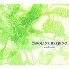 Caroline Herring, Lantana (Signature)