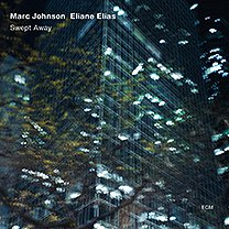 Marc Johnson, Elaine Elias: Swept Away (ECM/Ode)