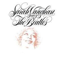 THE BARGAIN BUY: Sarah Vaughan; Songs of the Beatles