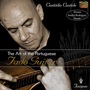 Custodio Castelo: The Art of Portuguese Fado Guitar (Arc Music)