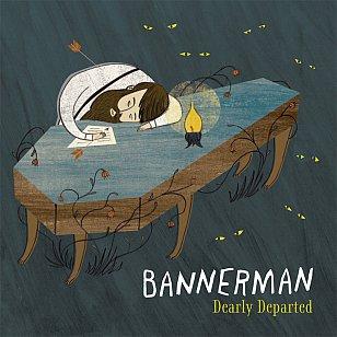 Bannerman: Dearly Departed (Bannerman/Rhythmethod)