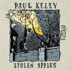 Paul Kelly: Stolen Apples (EMI)