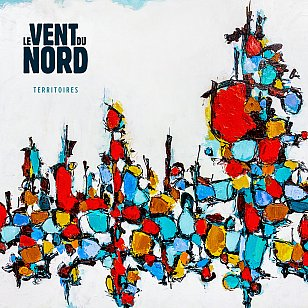 Le Vent du Nord: Territories (Borealis/digital outlets)