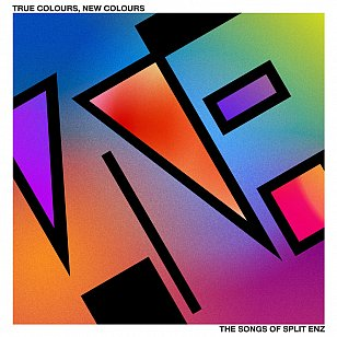 Various Artists: True Colours, New Colours - The Songs of Split Enz (Warners/digital outlets)