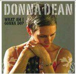 Donna Dean: What Am I Gonna Do? (Ode)