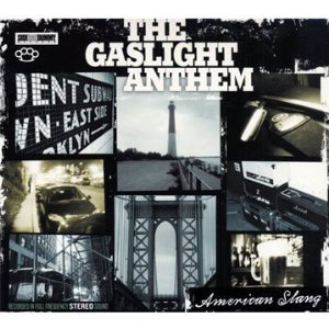 The Gaslight Anthem: American Slang (Shock)