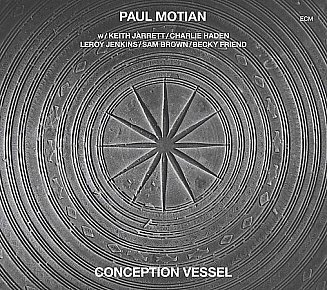 Paul Motian: Conception Vessel (ECM)