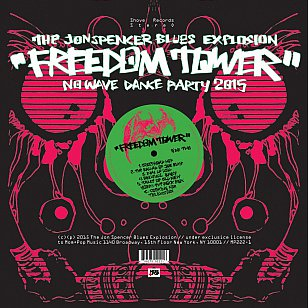 Jon Spencer Blues Explosion: Freedom Tower (Southbound)