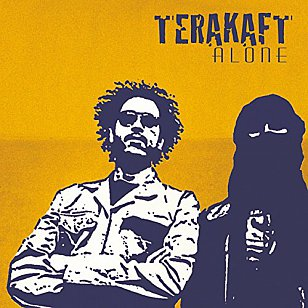 Terakaft: Alone (Out Here)