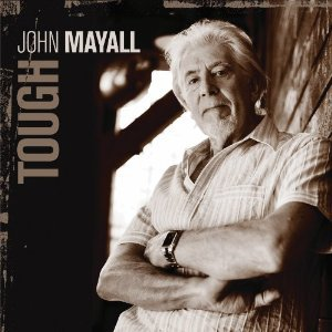 John Mayall: Tough (Eagle)