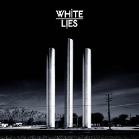 White Lies: To Lose My Life (Fiction/Universal)