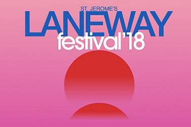 THE LANEWAY FESTIVAL 2018: The line-up and running times