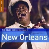 Various Artists: The Rough Guide to the Music of New Orleans (Rough Guide/Southbound)