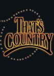 THAT'S COUNTRY: Liner notes for the DVD