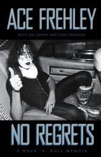 NO REGRETS; A ROCK'N'ROLL MEMOIR by ACE FREHLEY