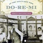 Various: If You Ain't Got The Do-Re-Mi (Smithsonian)