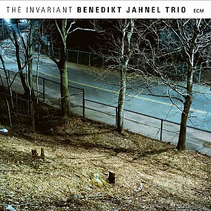 Benedikt Jahnel Trio: The Invariant (ECM/Ode)