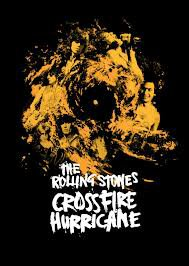 THE ROLLING STONES; CROSSFIRE HURRICANE a doco by BRETT MORGEN (Shock DVD)