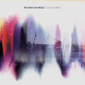 The War on Drugs: Slave Ambient (Secretly Canadian)