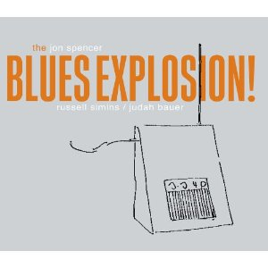 The Jon Spencer Blues Explosion: Orange + Experimental Remixes (Shout Factory/Southbound)