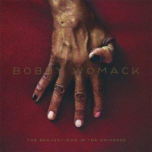 Bobby Womack: The Bravest Man in the Universe (XL)