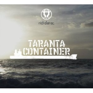 Nidi D'Arac: Taranta Container (Galileo/Southbound)