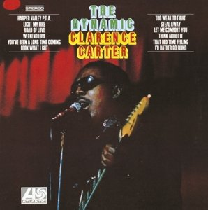THE BARGAIN BUY: Clarence Carter; The Dynamic Clarence Carter