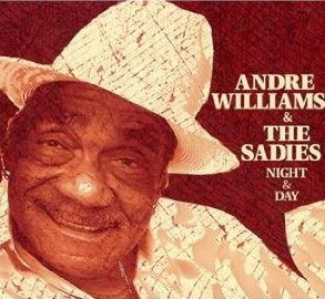 Andre Williams and the Sadies (Yep Roc)